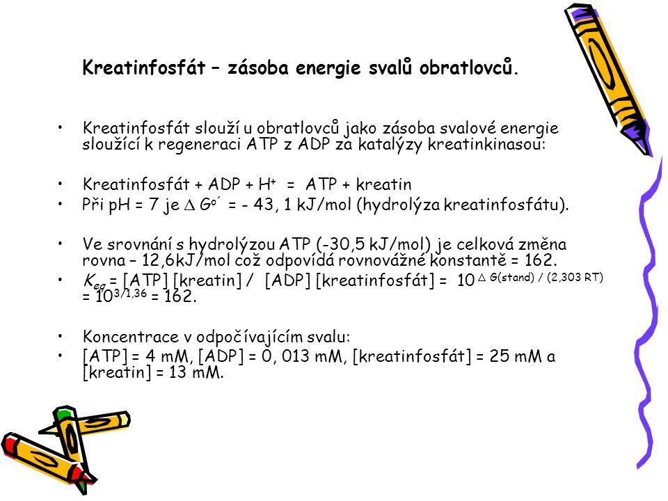 Kreatinfosfát – zásoba energie svalů obratlovců. Kreatinfosfát slouží u obratlovců jako zásoba svalové energie sloužící k regeneraci ATP z ADP za kata