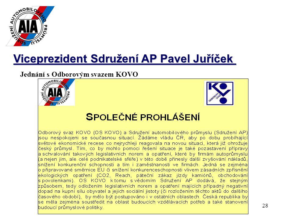 28 Viceprezident Sdružení AP Pavel Juříček Jednání s Odborovým svazem KOVO
