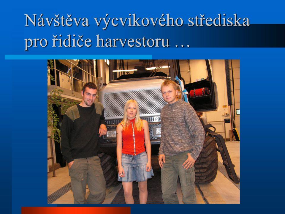 Návštěva výcvikového střediska pro řidiče harvestoru …