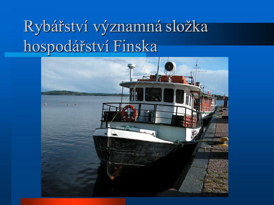 Rybářství významná složka hospodářství Finska