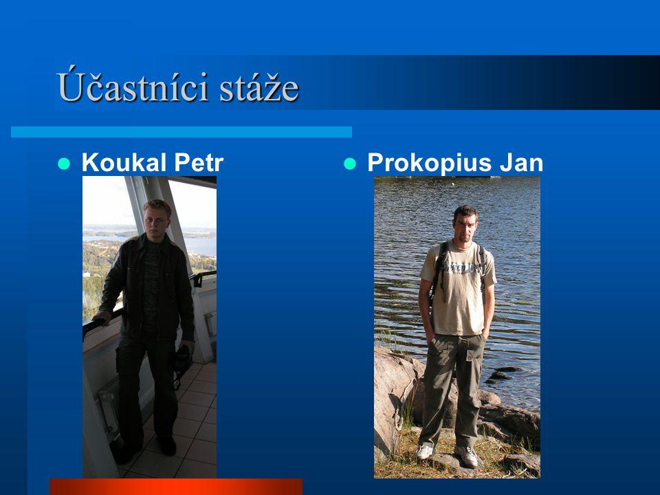 Účastníci stáže Koukal Petr Prokopius Jan