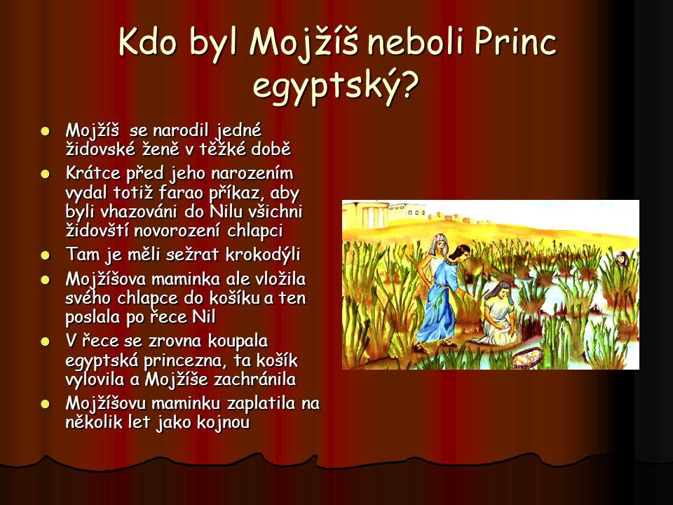 A co se v Egyptě dělo dál? Židé v Egyptě zůstali i po Josefově smrti Židé v Egyptě zůstali i po Josefově smrti K moci se dostal nový farao, který už n
