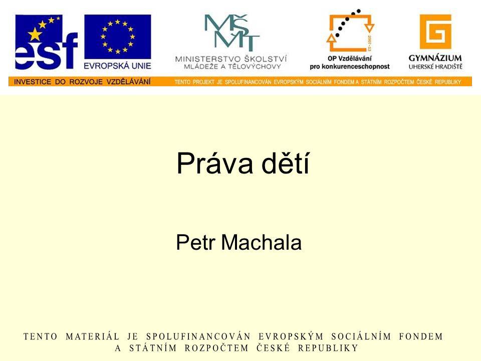 Práva dětí Petr Machala
