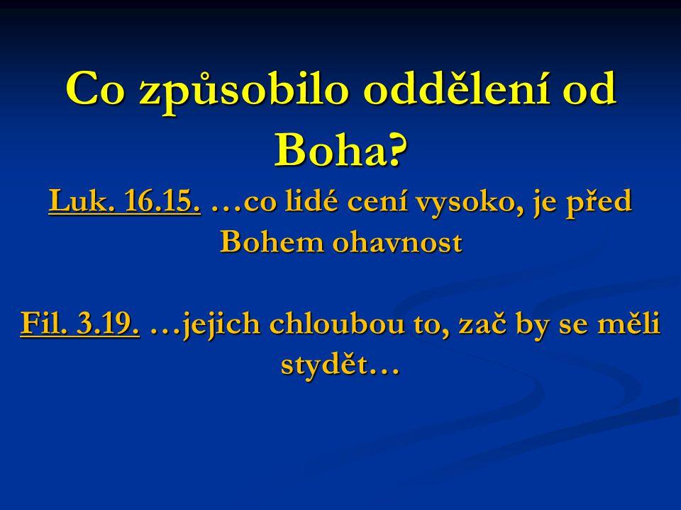 Začátek naplňování Božího plánu záchrany - Potopa a Noe - Abraham, Izák, Jákob a Boží lid - Zákon – dobro x zlo - Proroci -Řím.