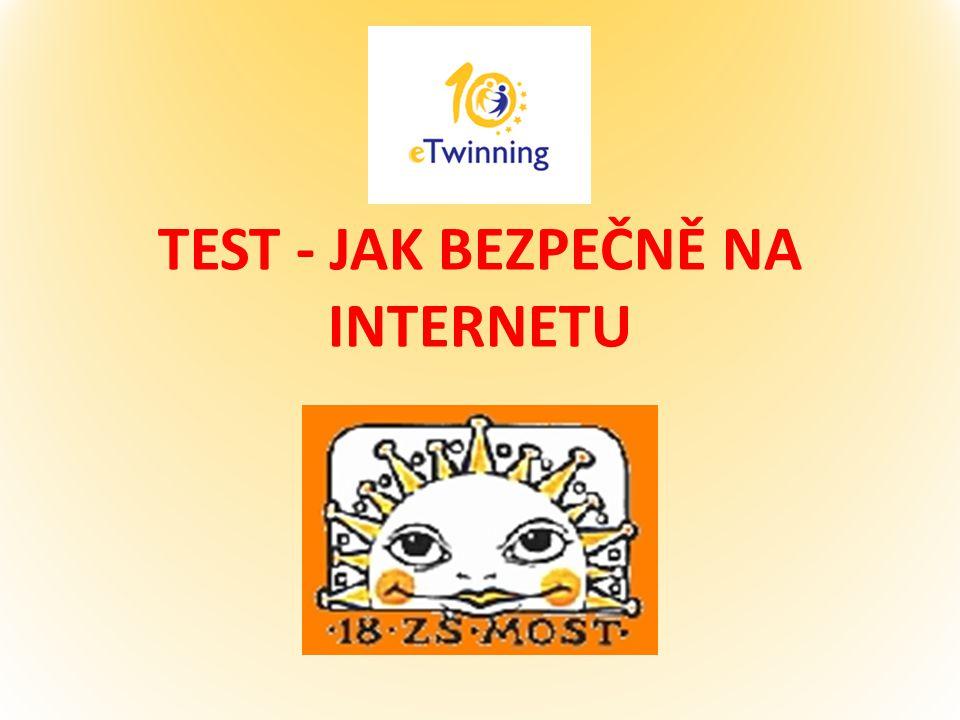 TEST - JAK BEZPEČNĚ NA INTERNETU