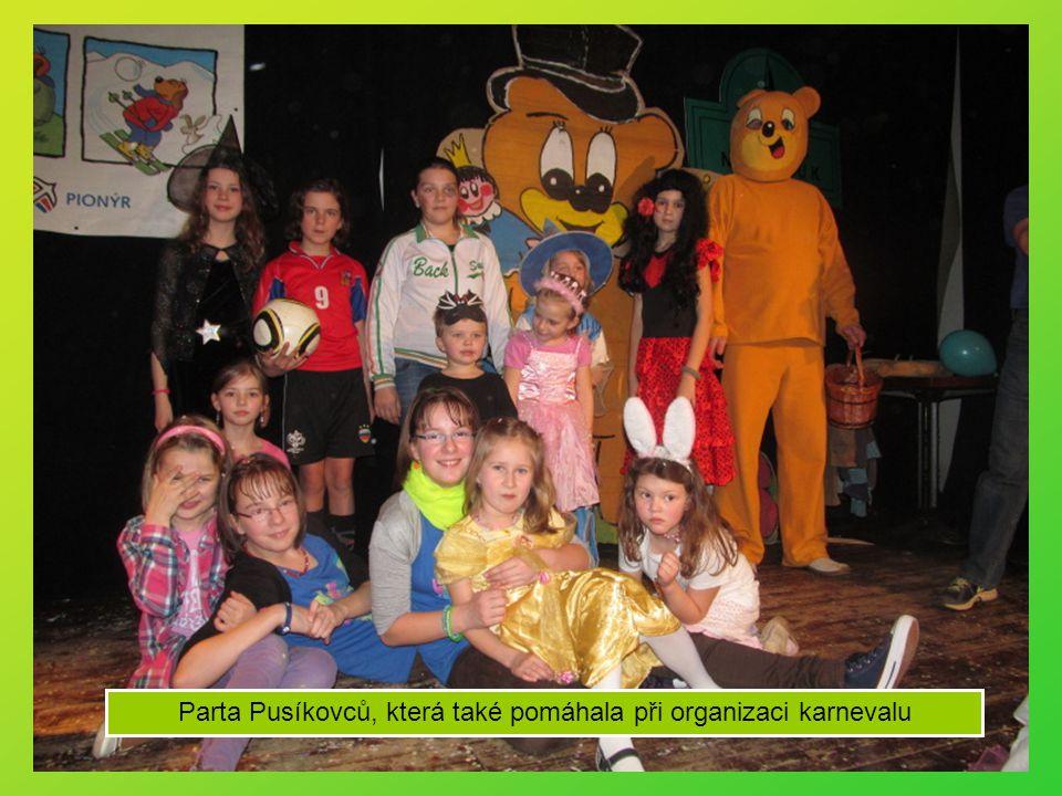 Parta Pusíkovců, která také pomáhala při organizaci karnevalu
