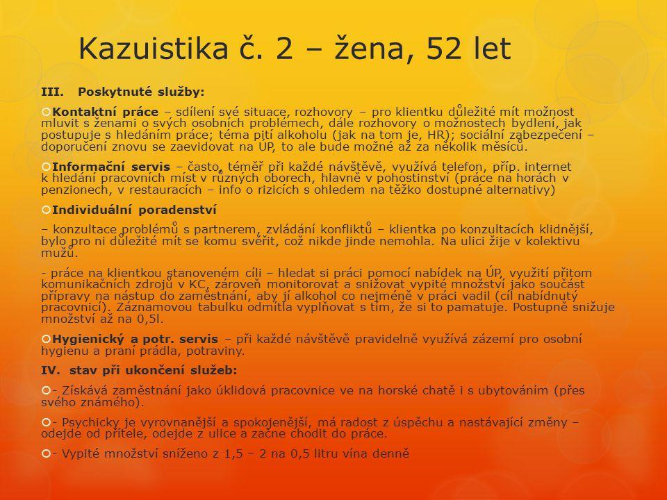 Kazuistika č.2 – žena, 52 let III.