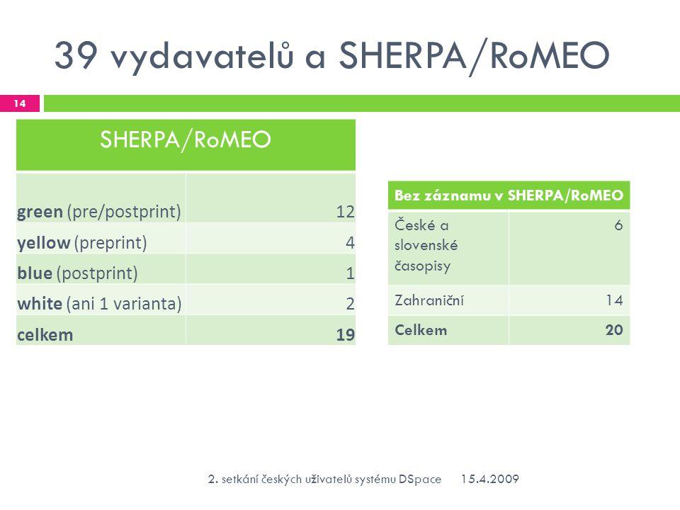 39 vydavatelů a SHERPA/RoMEO 15.4.20092.