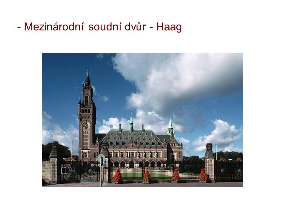 - Mezinárodní soudní dvůr - Haag