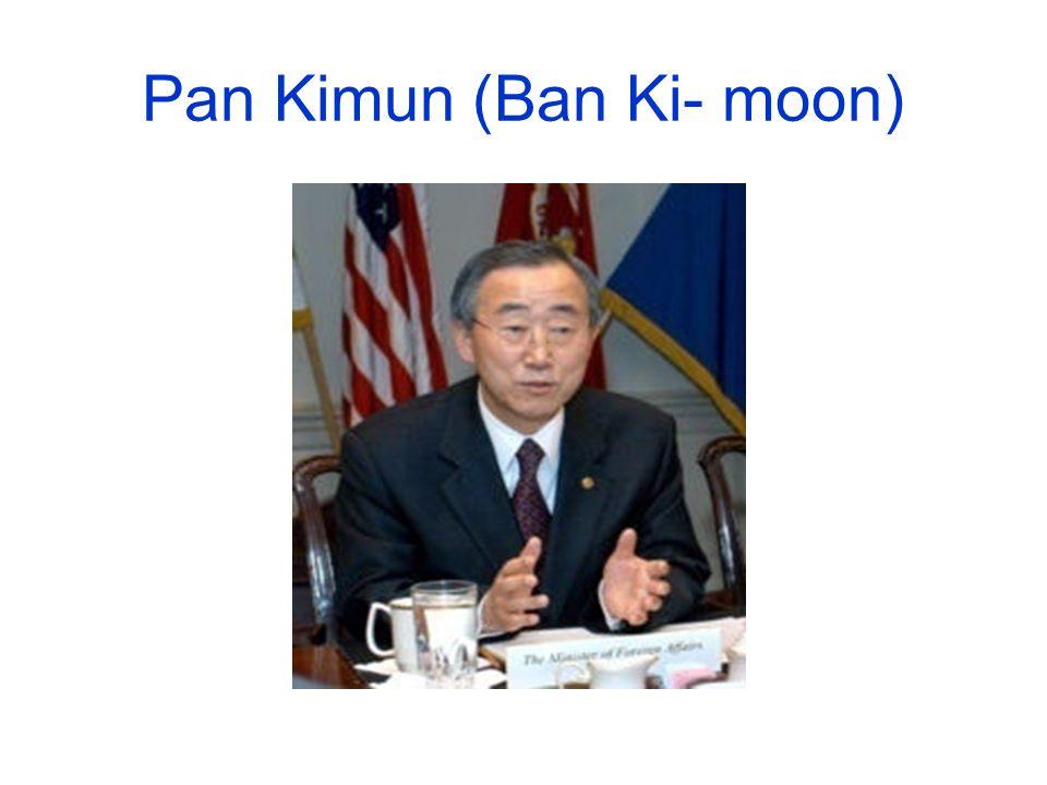 Pan Kimun (Ban Ki- moon)