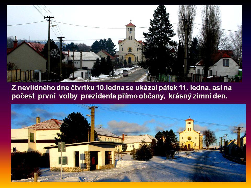 Z nevlídného dne čtvrtku 10.ledna se ukázal pátek 11.