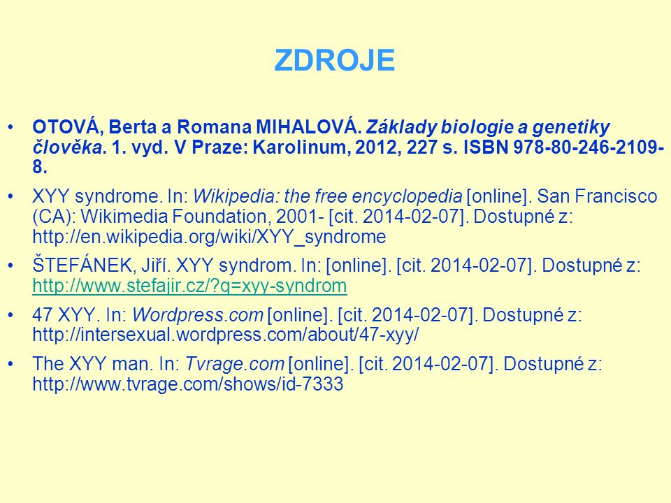ZDROJE OTOVÁ, Berta a Romana MIHALOVÁ.Základy biologie a genetiky člověka.