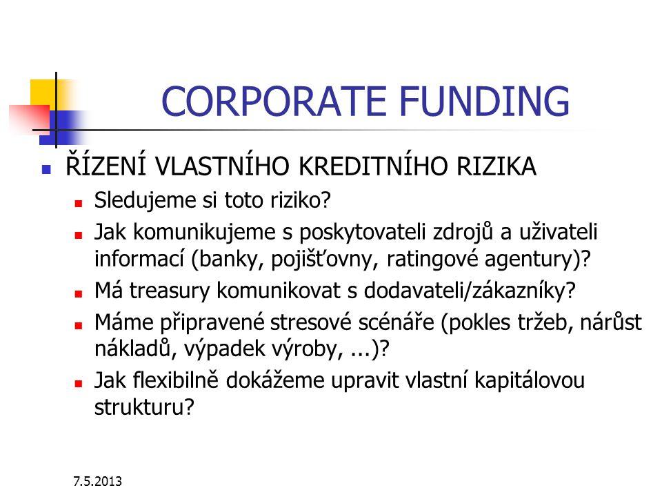 7.5.2013 COUNTERPARTY RISK OBCHODNÍ PROTISTRANY Máme nastavené limity.
