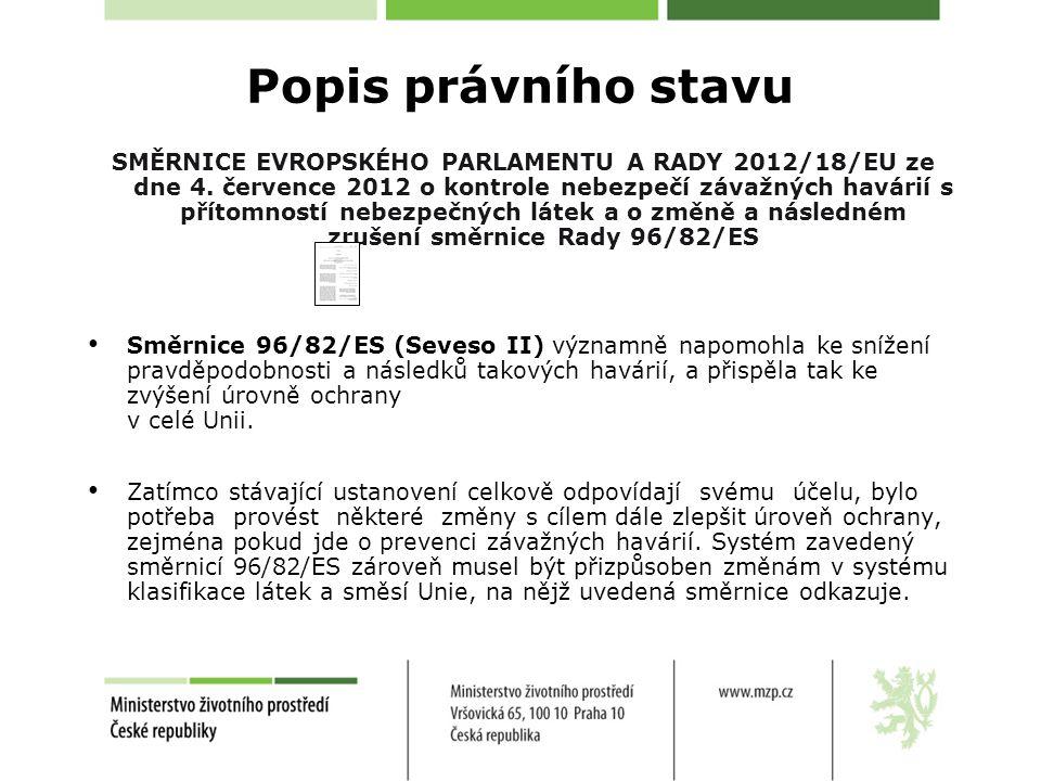 SMĚRNICE EVROPSKÉHO PARLAMENTU A RADY 2012/18/EU ze dne 4. července 2012 o kontrole nebezpečí závažných havárií s přítomností nebezpečných látek a o z
