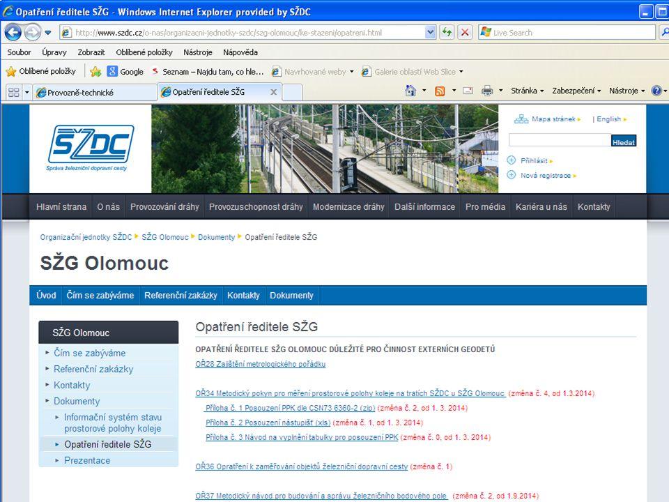 21 Předpisy SŽG Olomouc http://www.szdc.cz/o-nas/organizacni-jednotky-szdc/szg-olomouc/ke-stazeni/opatreni.html Předpisy SŽDC pro geodety OŘ 28 Zajišt