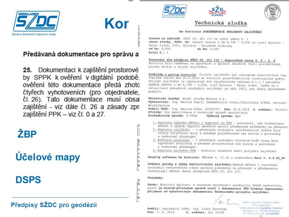 23 Kontrola Předpisy SŽDC pro geodézii PPK ŽBP DSPS Projekt Účelové mapy