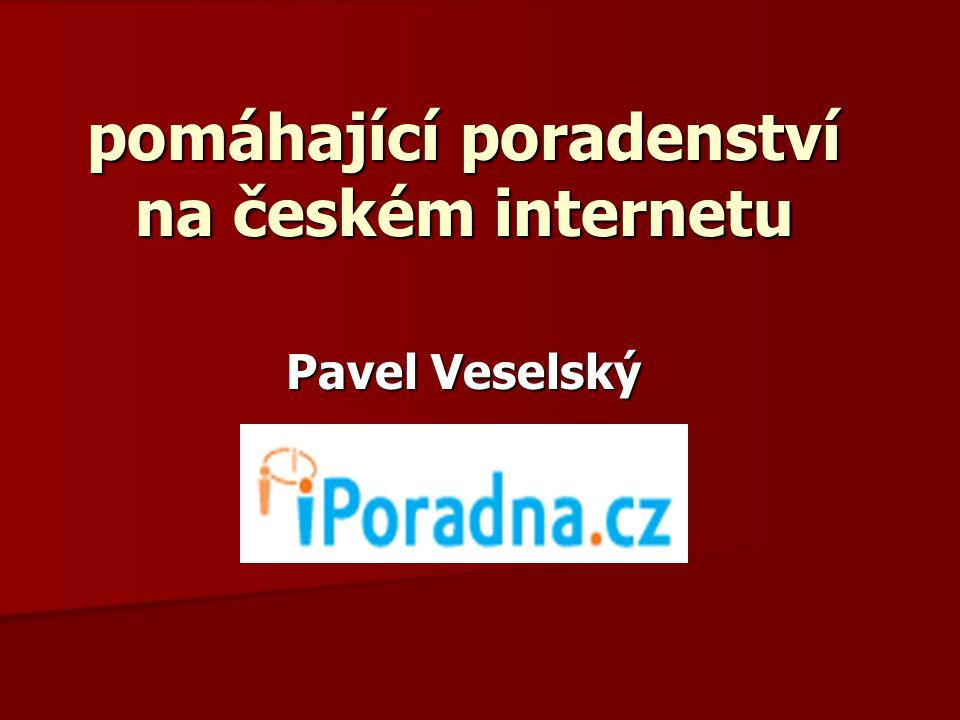 pomáhající poradenství na českém internetu Pavel Veselský