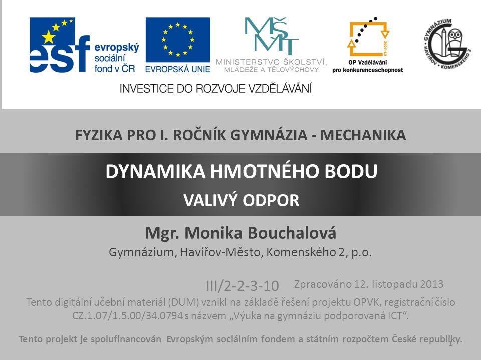 Mgr. Monika Bouchalová Gymnázium, Havířov-Město, Komenského 2, p.o.