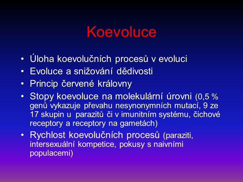 Koevoluce Úloha koevolučních procesů v evoluci Evoluce a snižování dědivosti Princip červené královny Stopy koevoluce na molekulární úrovni (0,5 % gen