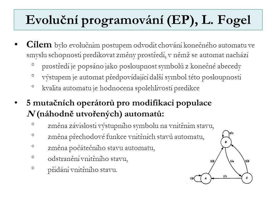 Cílem bylo evolučním postupem odvodit chování konečného automatu ve smyslu schopnosti predikovat změny prostředí, v němž se automat nachází  prostředí je popsáno jako posloupnost symbolů z konečné abecedy  výstupem je automat předpovídající další symbol této posloupnosti  kvalita automatu je hodnocena spolehlivostí predikce 5 mutačních operátorů pro modifikaci populace N (náhodně utvořených) automatů:  změna závislosti výstupního symbolu na vnitřním stavu,  změna přechodové funkce vnitřních stavů automatu,  změna počátečního stavu automatu,  odstranění vnitřního stavu,  přidání vnitřního stavu.
