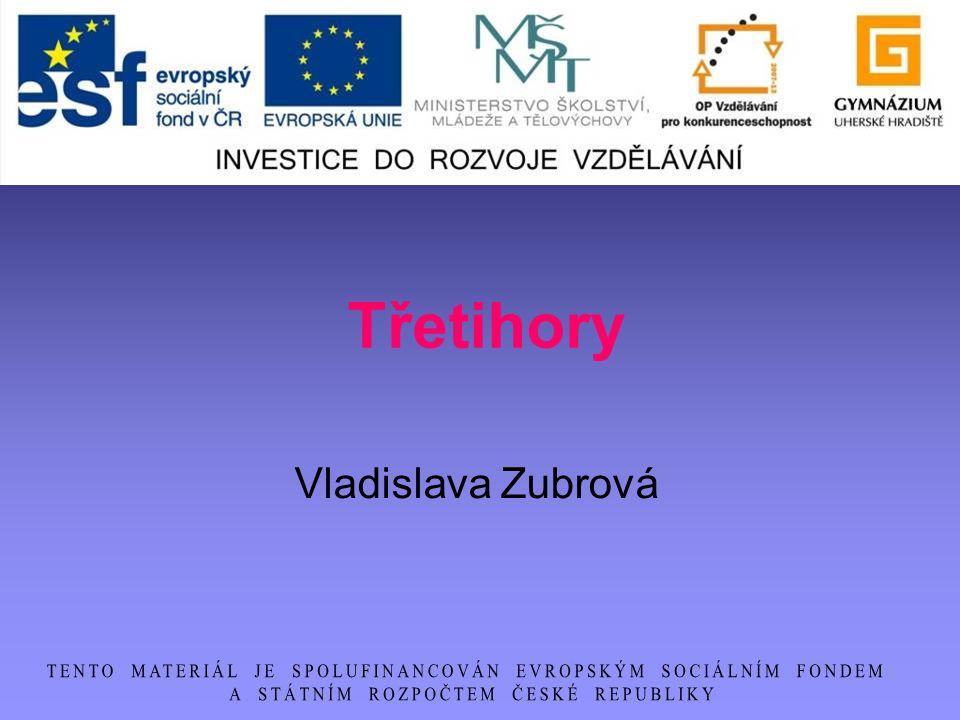 Třetihory Vladislava Zubrová