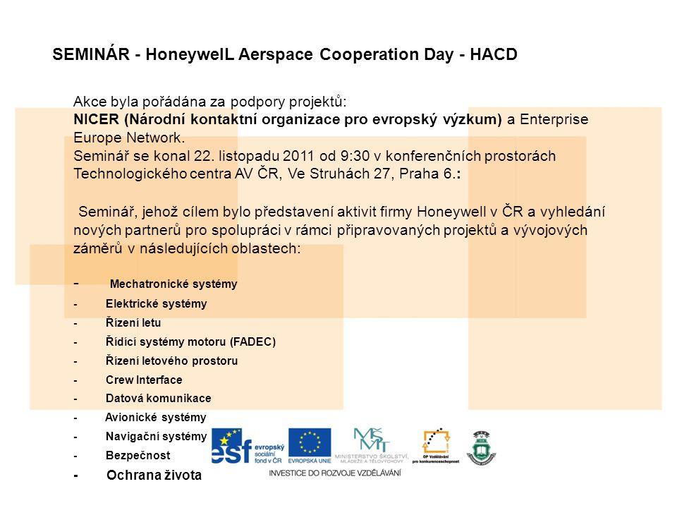 Akce byla pořádána za podpory projektů: NICER (Národní kontaktní organizace pro evropský výzkum) a Enterprise Europe Network.