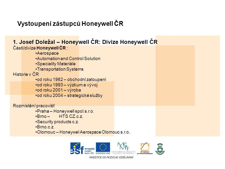 Vystoupení zástupců Honeywell ČR 1.