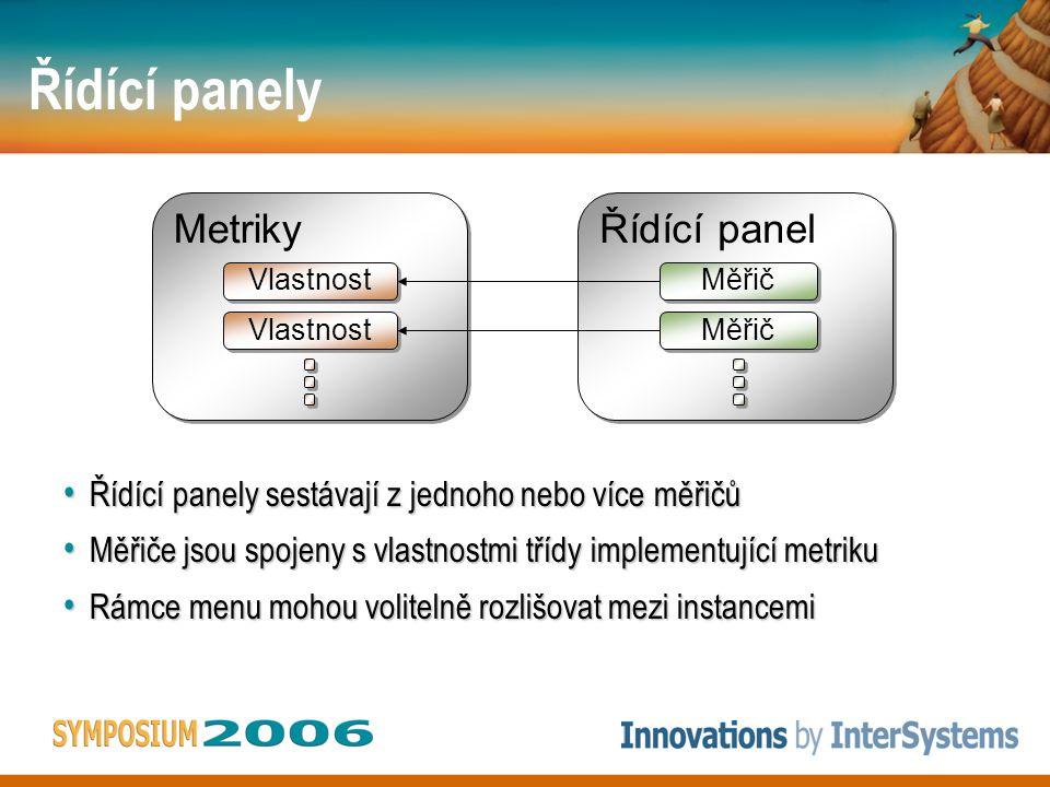 Řídící panely Řídící panely sestávají z jednoho nebo více měřičů Řídící panely sestávají z jednoho nebo více měřičů Měřiče jsou spojeny s vlastnostmi třídy implementující metriku Měřiče jsou spojeny s vlastnostmi třídy implementující metriku Rámce menu mohou volitelně rozlišovat mezi instancemi Rámce menu mohou volitelně rozlišovat mezi instancemi Metriky Vlastnost Řídící panel Měřič
