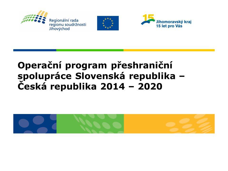 Operační program přeshraniční spolupráce Slovenská republika – Česká republika 2014 – 2020