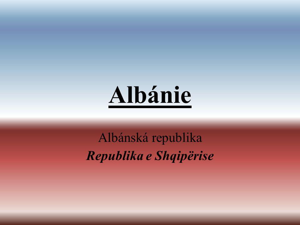 Albánie Albánská republika Republika e Shqipërise