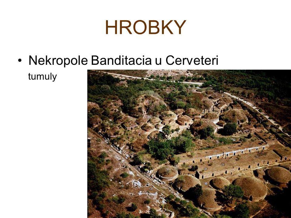 HROBKY Nekropole Banditacia u Cerveteri tumuly