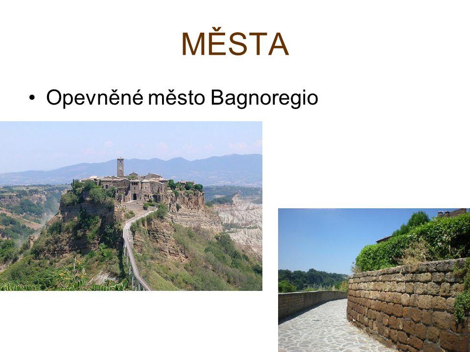 MĚSTA Opevněné město Bagnoregio