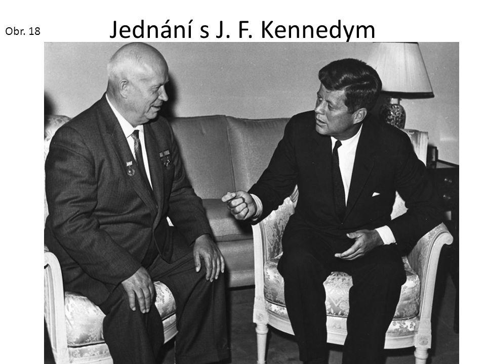 Jednání s J. F. Kennedym Obr. 18