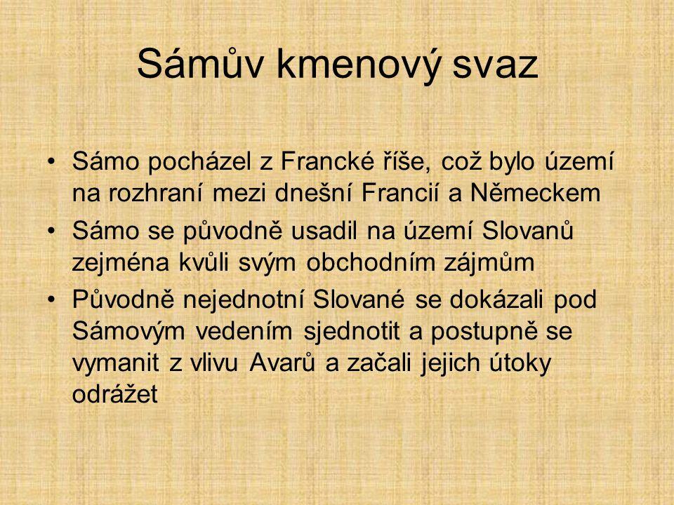 Sámův kmenový svaz Sámo pocházel z Francké říše, což bylo území na rozhraní mezi dnešní Francií a Německem Sámo se původně usadil na území Slovanů zej
