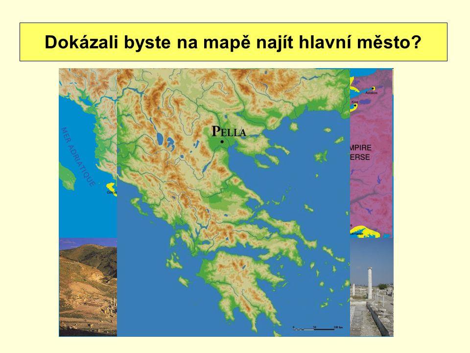 Dokázali byste na mapě najít hlavní město? Πέλλα
