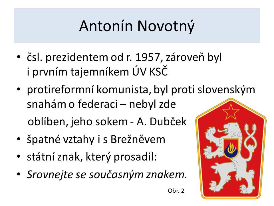 Antonín Novotný čsl.prezidentem od r.