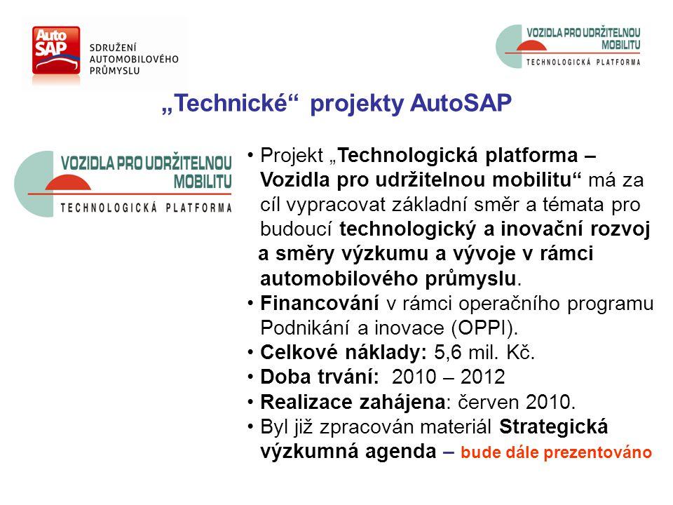 """""""Technické projekty AutoSAP Projekt """"Technologická platforma – Vozidla pro udržitelnou mobilitu má za cíl vypracovat základní směr a témata pro budoucí technologický a inovační rozvoj a směry výzkumu a vývoje v rámci automobilového průmyslu."""