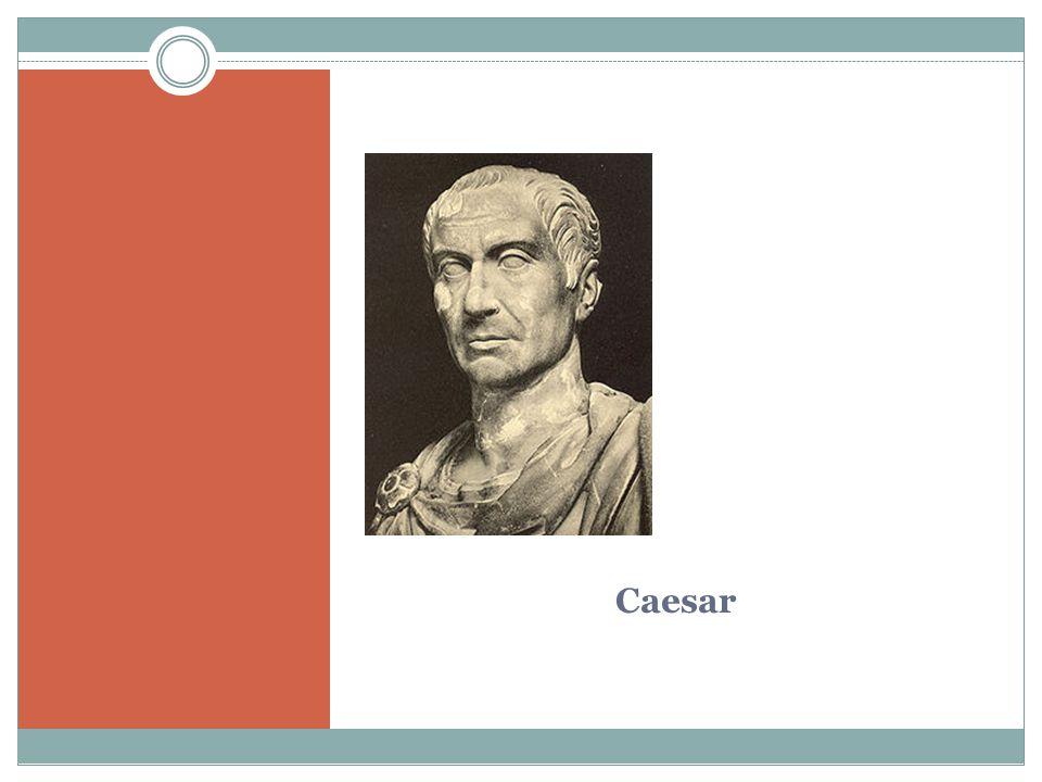 Pompeius Politik a vojevůdce Vítězná tažení do Afriky a Hispánie Největší moc v triumvirátu Pobýval v Římě Spolupráce se senátem Soupeřil s Caesarem o moc