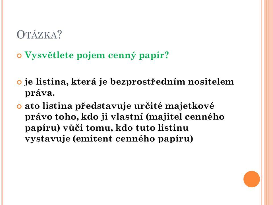 Z DROJE : Vlastní zápisky autorky Klínský, Münch, Chromá : Ekonomika, Ekonomická a Finanční gramotnost pro střední školy, 2010, Eduko ISBN: 978-80- 87204-21-4