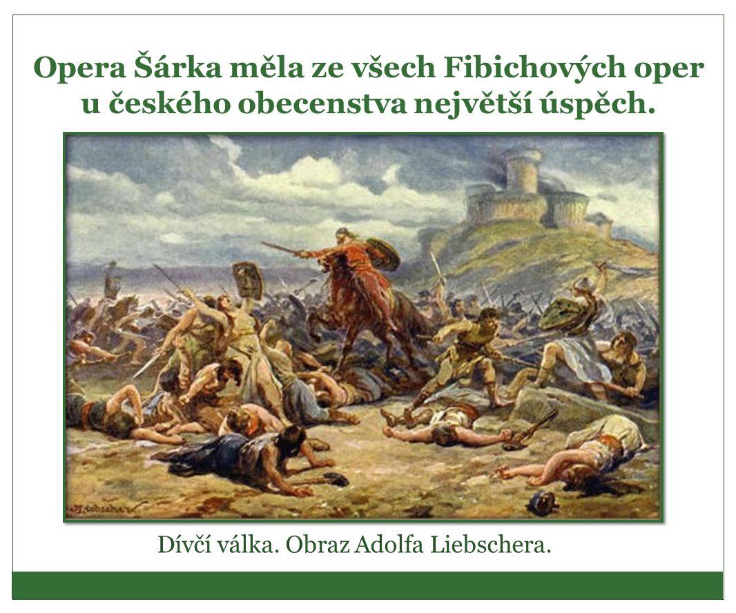 Dívčí válka. Obraz Adolfa Liebschera.