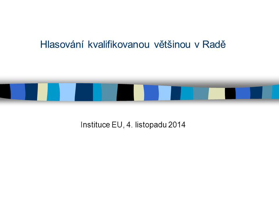 Hlasování kvalifikovanou většinou v Radě Instituce EU, 4. listopadu 2014