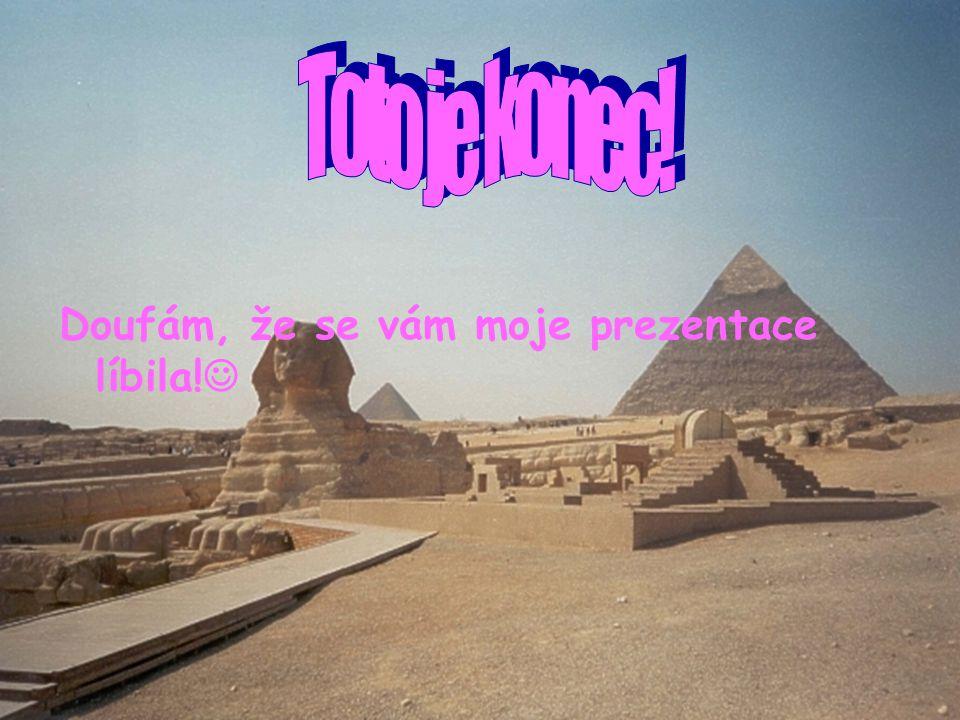 Menkaureova pyramida Je to nejmenší pyramida v gíze u Káhiry. Je to pyramida krále Menkaura, což byl dobrotivý panovník. Jeho pyramida je na poli v Gí