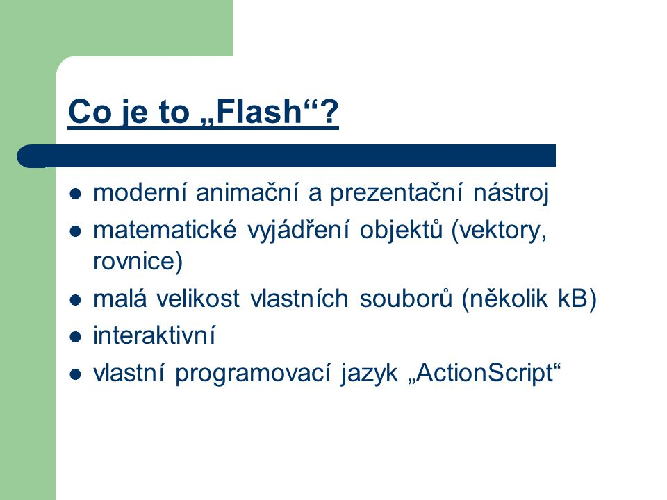 "Co je to ""Flash ."