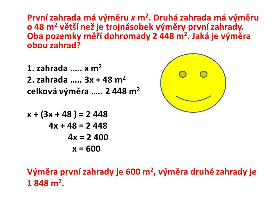 Určete pět po sobě následujících lichých čísel, jejichž součet je 75. 1, 3, 5, 7, 9???