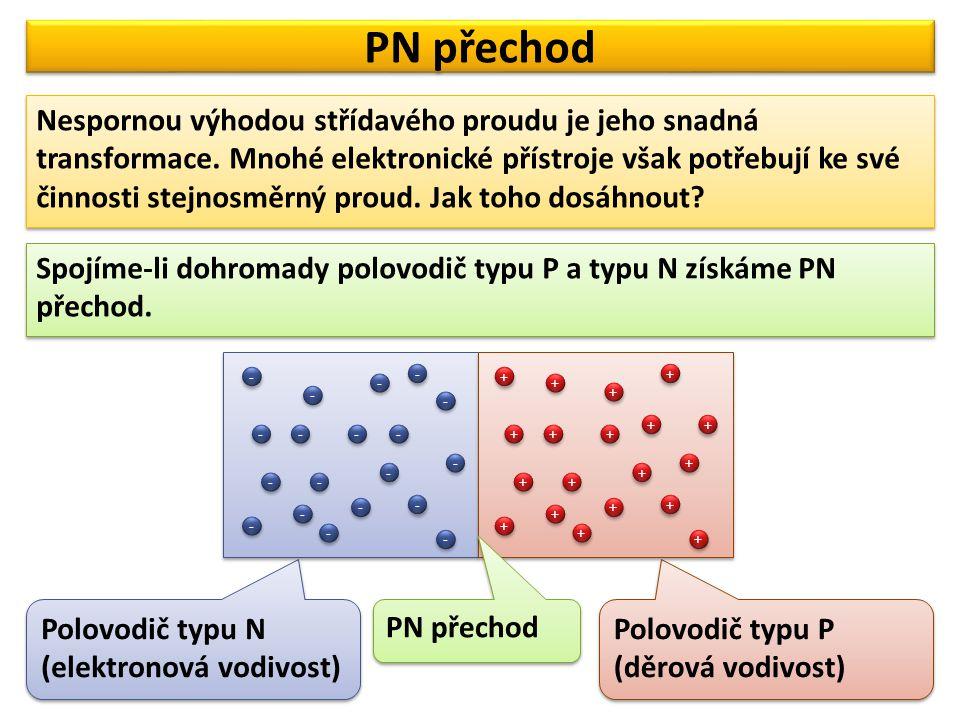 Co se stane, když připojíme polovodiče s PN přechodem ke zdroji stejnosměrného napětí.