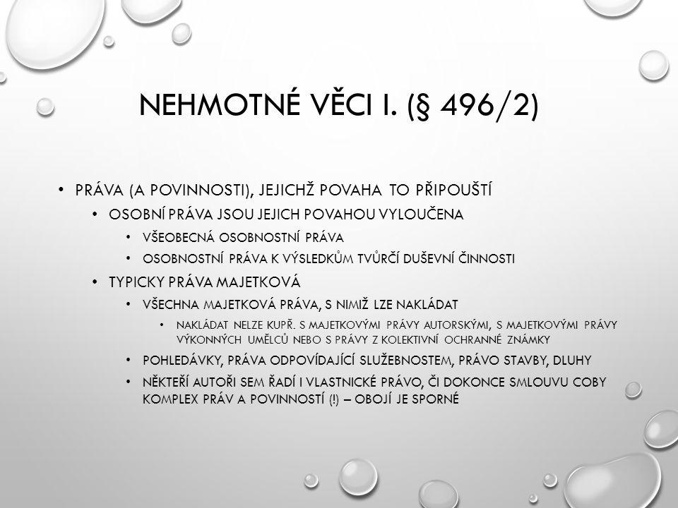 NEHMOTNÉ VĚCI I.