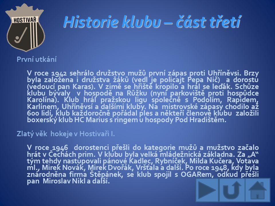Historie klubu – část třetí První utkání V roce 1942 sehrálo družstvo mužů první zápas proti Uhříněvsi.