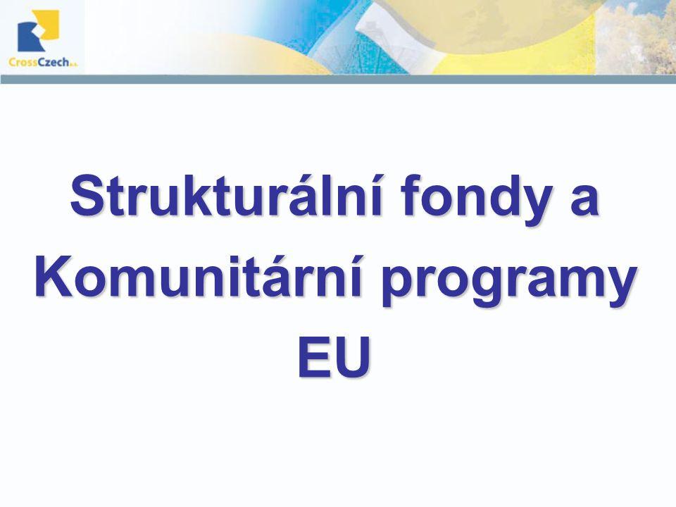 Strukturální fondy a Komunitární programy EU