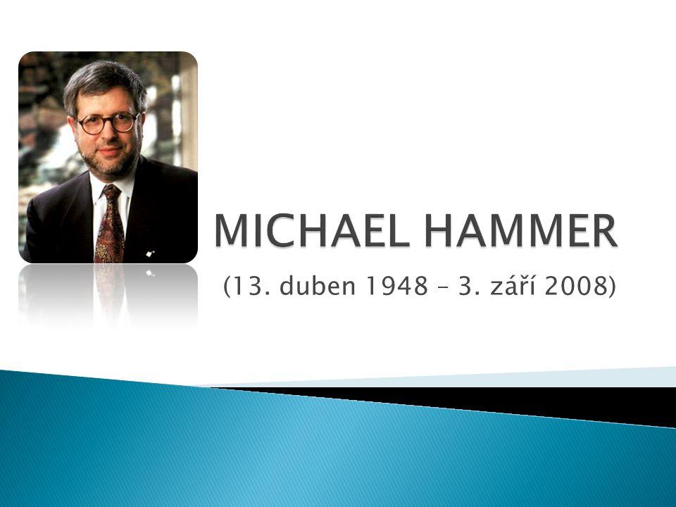 Jeden z nejvlivnějších světových autorů v oboru podnikového managementu a průkopník významných manažerských inovací 2