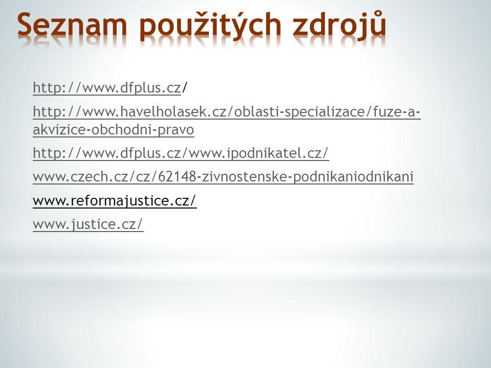 http://www.dfplus.czhttp://www.dfplus.cz/ http://www.havelholasek.cz/oblasti-specializace/fuze-a- akvizice-obchodni-pravo http://www.dfplus.cz/www.ipo